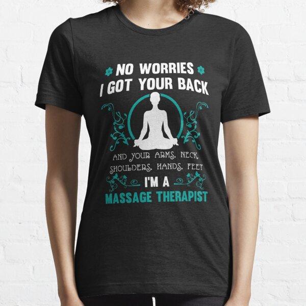 T-shirt drôle de massothérapeute T-shirt essentiel