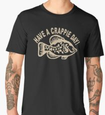 Popular Have a crappie day funny fishing CA229 Trending Men's Premium T-Shirt