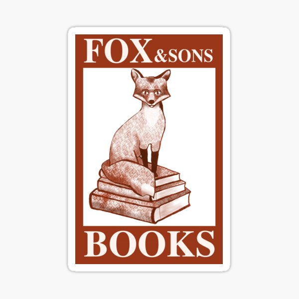 You've Got Mil: Fox and Son's Books Sticker