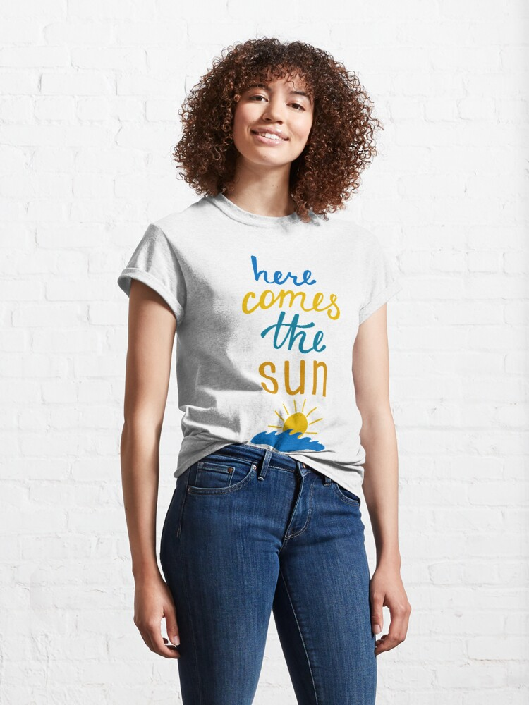 Alternate view of Here Comes the Sun Beach & Waves Classic T-Shirt