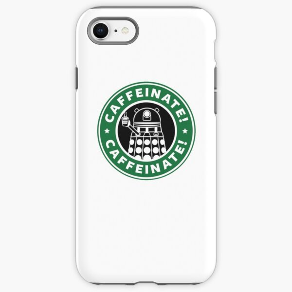 Caffeinate! Exterminate! iPhone Tough Case