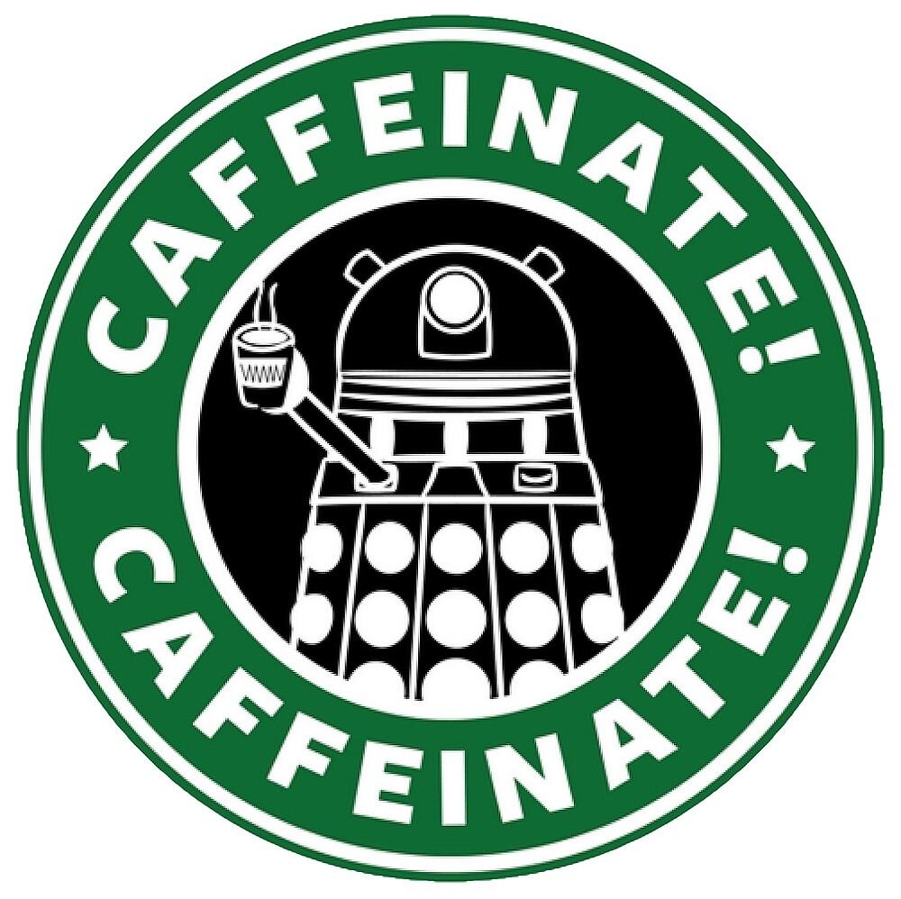Caffeinate! Exterminate! by JustBritish