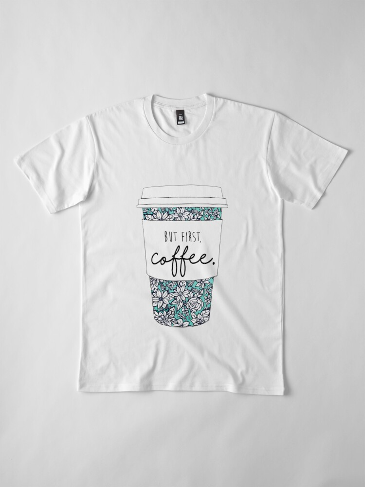 Alternate view of Floral Coffee Premium T-Shirt