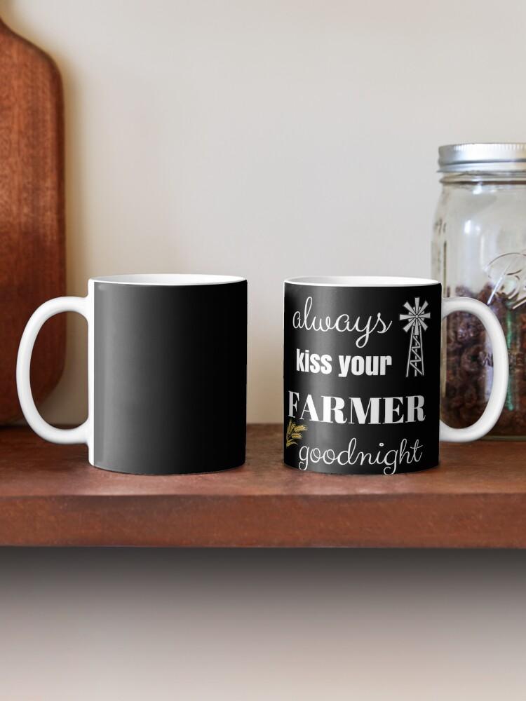 Farmer Kiss Goodnight Farmer S Wife Country Life Gift Idea Mug By Cheerfuldesigns Redbubble
