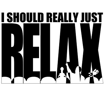 MST3K says RELAX by JadBean