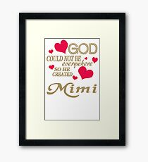 God Could Not Be Everywhere So He Created WJ110 Trending Framed Print