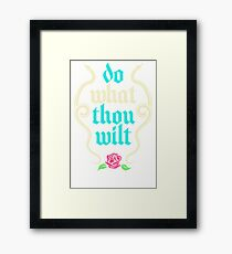 Do What Thou Wilt IR52 Best Product Framed Print