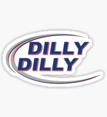 "Quote - ""Dilly Dilly"" Sticker"
