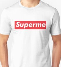 Supreme meme - superme Unisex T-Shirt