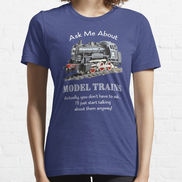 """Funny Model Train Fan """"Ask me about model trains"""" Essential T-Shirt"""