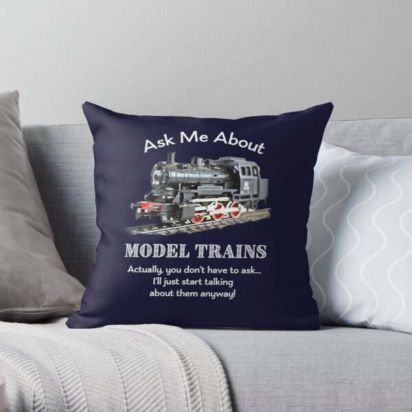 """Funny Model Train Fan """"Ask me about model trains"""" Throw Pillow"""