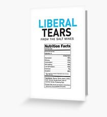 Liberal/Democrat Tears Funny Joke Supplement Facts - Online Store Greeting Card
