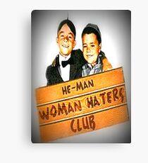 Heman woman haters club Canvas Print