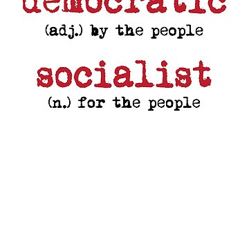 Democratic Socialist Definition Social Activist  by ckandrus