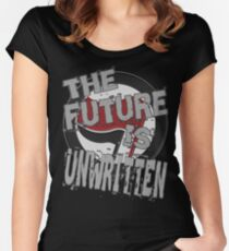 THE FUTURE IS UNWRITTEN Women's Fitted Scoop T-Shirt