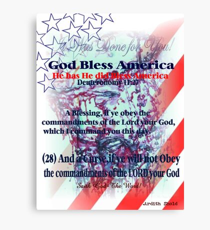 God Has Blessed America has has has  hassssssssss Canvas Print
