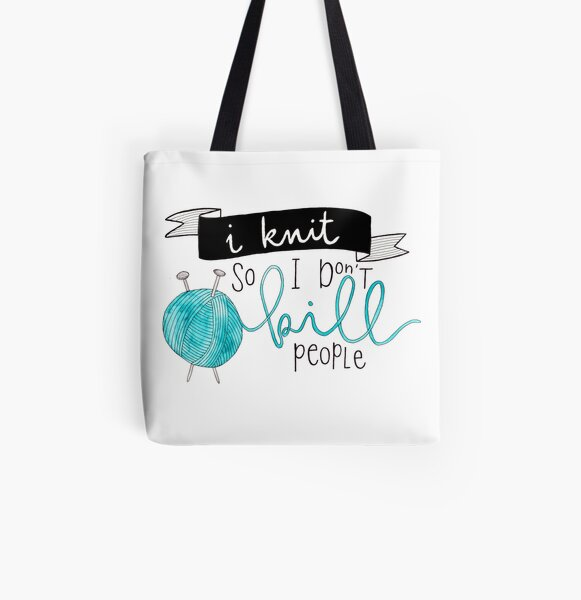 I knit so I do not kill people All Over Print Tote Bag