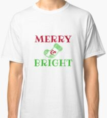 Merry and Bright Classic T-Shirt