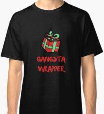 Gangsta Wrapper  Classic T-Shirt