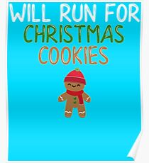 Will Run For Christmas Cookies Poster
