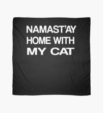 Namaste Home With My Cat T-Shirt Yoga and pajama tee Scarf