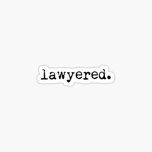 Lawyered. Pegatina