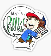 """Dustin """"I Need My Paddles!"""" Sticker"""