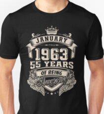 Born in January 1963 - 55 years of being awesome Unisex T-Shirt