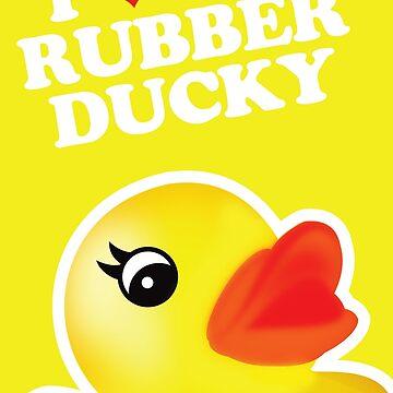 I Love My Rubber Ducky [iPad / iPhone / iPod Case, Print & Tshirt] by GreenEyedHarpy