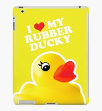 I Love My Rubber Ducky [iPad / iPhone / iPod Case, Print & Tshirt] iPad Case/Skin