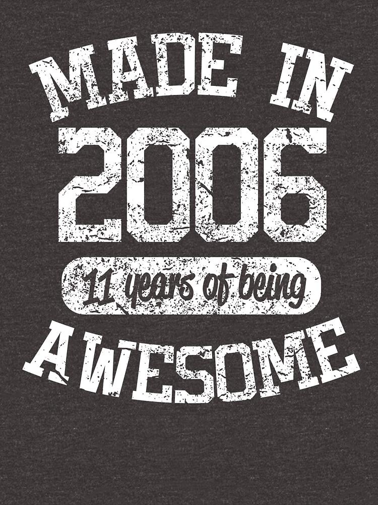 2006 Geburtstag Shirt | Made In Awesome | 11. Geburtstag Shirt von AurlexTees