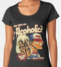 Are You An Alcoholic? Moe Szyslak Women's Premium T-Shirt