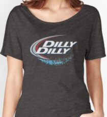 DILLY DILLY BUD LIGHT Women's Relaxed Fit T-Shirt