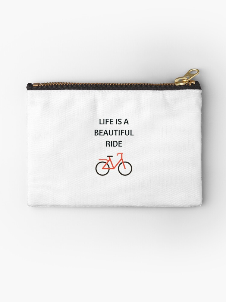 Bike Quotes Life Is A Beautiful Ride Studio Pouches By