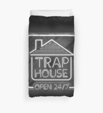 Welcome to the trap house - open 247 Duvet Cover