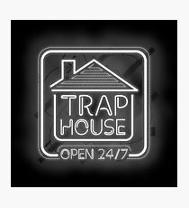 Welcome to the trap house - open 247 Photographic Print