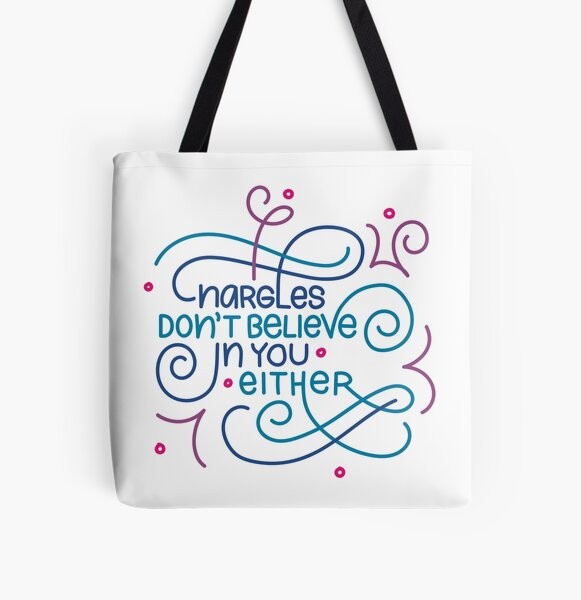Nargles Don't Believe in You Either All Over Print Tote Bag