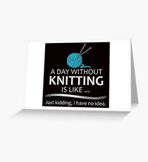 Knitter Gifts Knitting Lovers Greeting Card