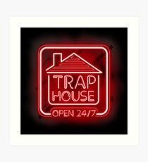 Welcome to the Trap House - red neon 247 - all day / all night Art Print