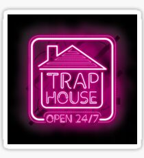 Welcome to the Trap House - Pink neon 247 - all day / all night Sticker