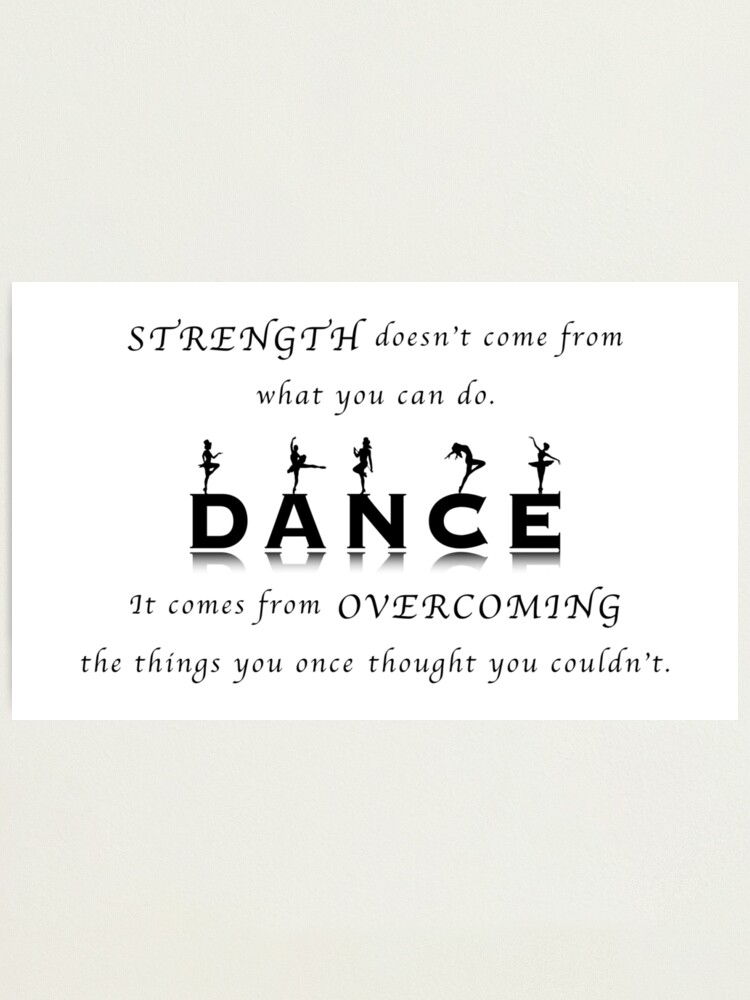 Alternate view of Dance Inspirational Quote Photographic Print