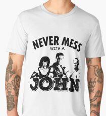 Never Mess With a John - Matrix, McClane, Rambo Homage Men's Premium T-Shirt