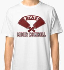 Joe Moorhead Moor Cowbell Hail State Mississippi State Football Classic T-Shirt