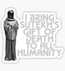 I Bring Sutekh's Gift of Death Sticker