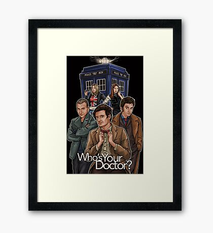 Who's Your Doctor? Framed Print
