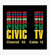 Civic TV Merchandise Photographic Print