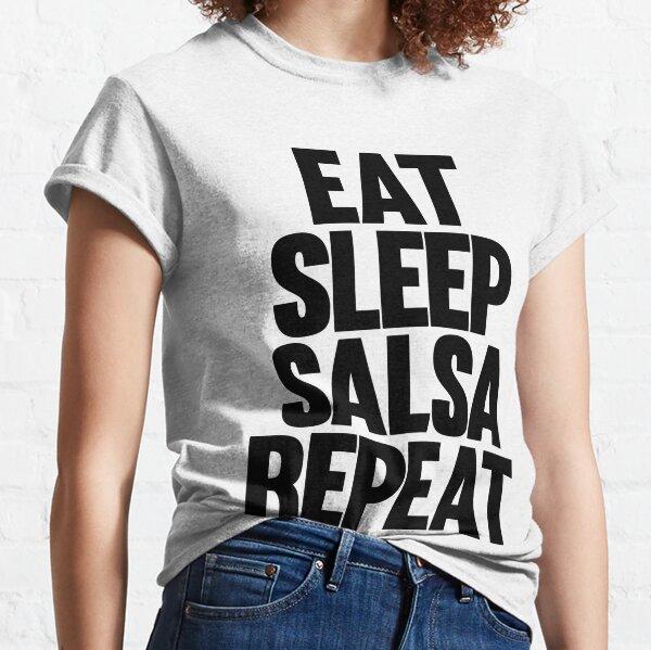 Eat Sleep Salsa Repeat - Black Logo Classic T-Shirt