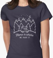 Home is Where We Park it Women's Fitted T-Shirt