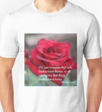Rose Bushes Quote T-Shirt