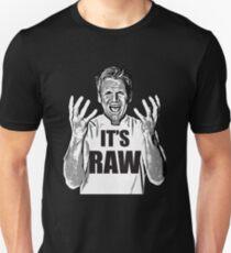 Gordon Ramsay -It's RAW! Unisex T-Shirt